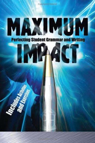 Maximum Impact: Perfecting Student Grammar and Writing