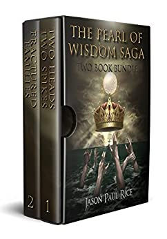 The Pearl of Wisdom Saga: Two Book Bundle by [Rice, Jason Paul]