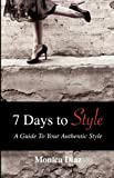 7 Days to Style, Monica Diaz, 0578056259