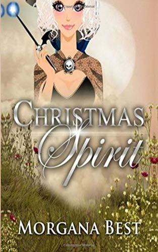 Download Christmas Spirit (The Middle-aged Ghost Whisperer) (Volume 1) ebook