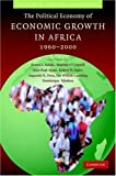 img - for The Political Economy of Economic Growth in Africa, 1960-2000 (Country Case Study Series) (Volume 2) book / textbook / text book