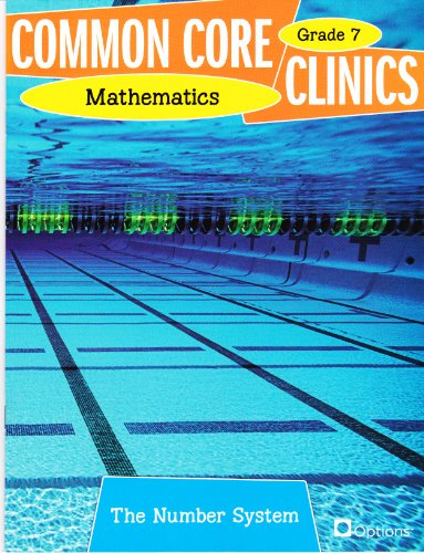 Common Core Clinics Mathematics Grade 7 - The Number System