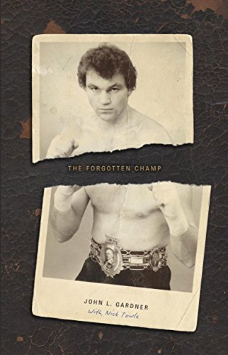 D.O.W.N.L.O.A.D The Forgotten Champ: John L. Gardner EPUB