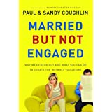MARRIED ... BUT NOT ENGAGED