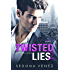 Twisted Lies 2: A Enemies-to-Lovers Romance (Dirty Secrets)