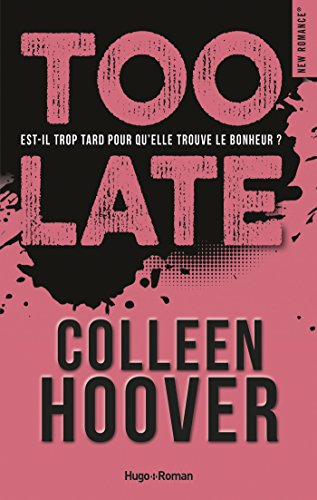 Too Late New Romance French Edition Kindle Edition By