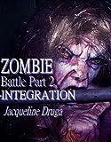Zombie Battle - Part Two: Integration
