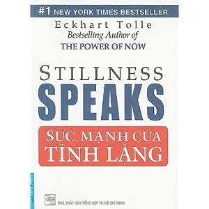 Stillness Speaks/Suc Manh Cua Tinh Lang (Vietnamese Edition)
