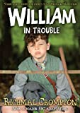 William in Trouble, Richmal Crompton, 0330544713