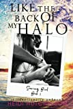 img - for Like the Back of My Halo (Soaring Bird) (Volume 1) book / textbook / text book