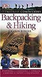 Backpacking and Hiking, Karen Berger, 0756609461