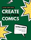 Blank Comic Book: Create Your Own Comics: Extra Large, 220 Pages, Action Templates (Blank Comic Book for Kids) (Volume 7)