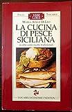 img - for La cucina di pesce siciliana book / textbook / text book