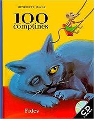 100 comptines par Henriette Major