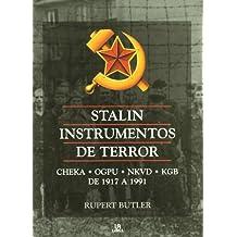 Stalin instrumentos de terror/ Stalin Instruments of Terror (Spanish Edition)