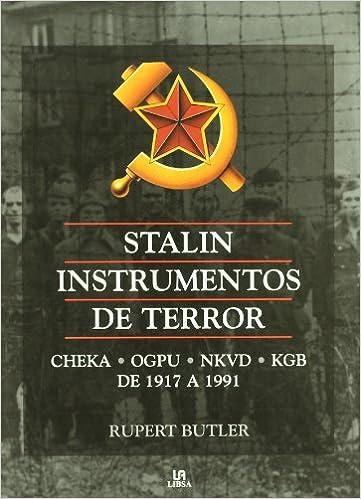 STALIN  INSTRUMENTOS DE TERROR