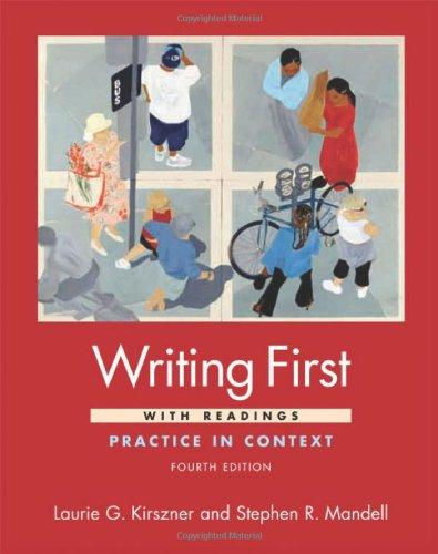 Writing First with Readings: Practice in Context