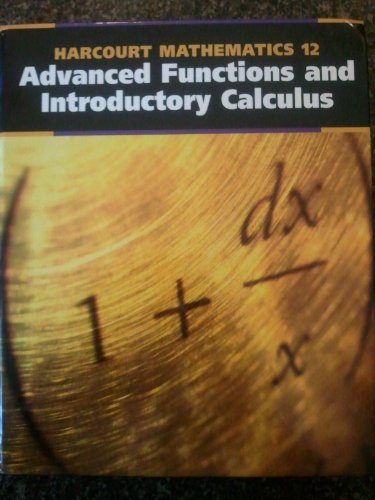 Harcourt Advanced Functions and Introductory Calculus