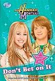 Don't Bet on It (Hannah Montana #10)