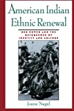 img - for American Indian Ethnic Renewal: Red Power and the Resurgence of Identity and Culture book / textbook / text book