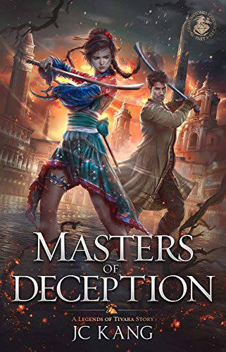 Masters of Deception: A Legends of Tivara Epic Fantasy by [Kang, JC]