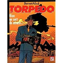 TORPEDO T11 : RIEN NE SERT DE MOURIR