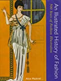 An Illustrated History of Fashion, Alice Mackrell, 0896762165