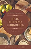 The Real Filipino Cookbook: Filipino Cookbook (Series Uno 1)