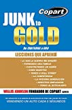 Junk to Gold, De CHATARRA a ORO: Del salvamento a la subasta de automotores en línea más grande del mundo VENDIENDO UN AUTO CADA 5 SEGUNDOS