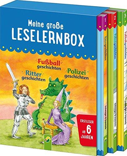 Meine große Leselernbox - Rittergeschichten, Fußballgeschichten, Polizeigeschichten: Empfohlen ab 6 Jahren