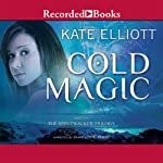 Cold Magic | Kate Elliott
