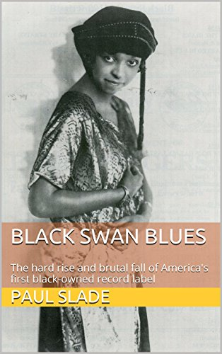 black-swan-blues-the-hard-rise-and-brutal-fall-of-americas-first-black-owned-record-label