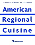Instructor's Manual to Accompany American Regional Cuisine