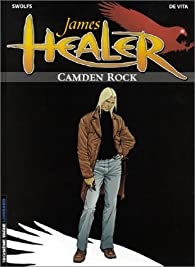 James Healer, tome 1 : Camden Rock par Swolfs