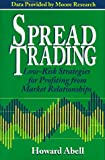 Spread Trading, Howard Abell, 0793124255