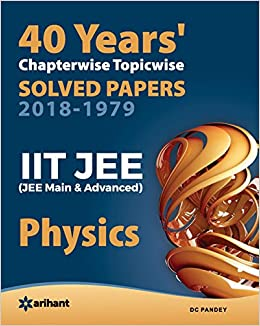 40 Years' Chapterwise Topicwise Solved Papers 2018-1979 IIT