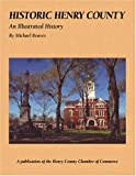 Historic Henry County, Michael Reaves, 1893619389