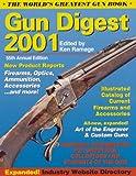 Gun Digest 2001, Ken Warner, 0873419243
