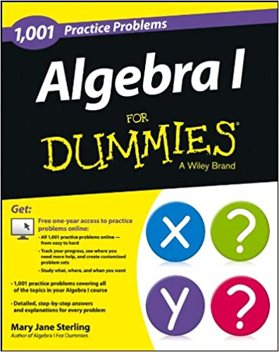 Algebra I   Practice Problems For Dummies  Free Online  Algebra I  Practice Problems For Dummies  Free Online Practice St  Edition Kindle Edition
