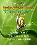 Regentage-Buch gegen Langeweile: Für Kinder ab 6 Jahren. Viele Rätsel, Geschichten, Wissensfragen und Ausmalbilder