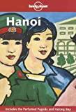 Front cover for the book Lonely Planet Hanoi by Mason Florence