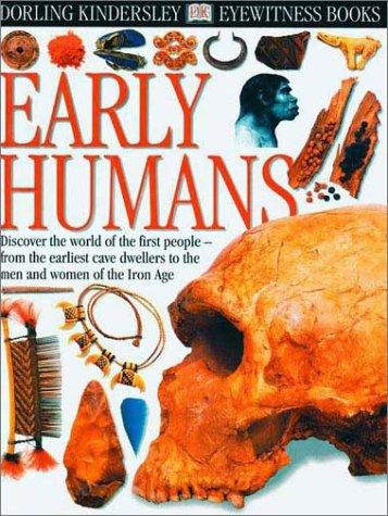 Early Humans ( DK Eyewitness Books) PDF