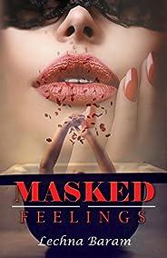 Masked Feelings (English Edition)