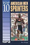 Top 10 American Men Sprinters, Ron Knapp, 0766010740