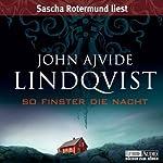 So finster die Nacht | John Ajvide Lindqvist