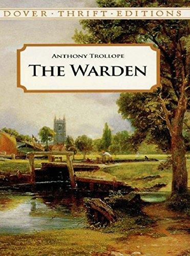 D.O.W.N.L.O.A.D The Warden (Dover Thrift Editions) [W.O.R.D]