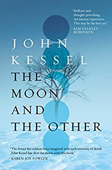 The Moon and the Other by [Kessel, John]