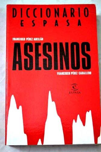 Descargar Libro Diccionario De Los Asesinos Francisco Perez Abellan