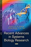 Recent Advances in Systems Biology Research, André X. C. N. Valente and Abhijit Sarkar, 1629487368