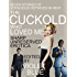 The Cuckold Who Loved Me